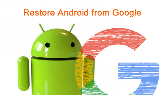 restore android from google