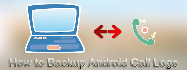 Registro de chamadas de backup Android