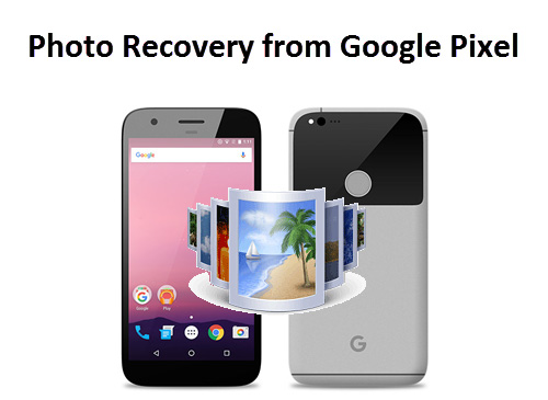 Photo Recovery z Google Pixel