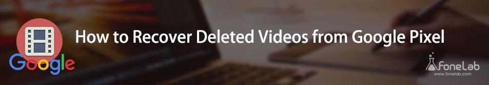 Gjenopprett slettet video fra Google Pixel