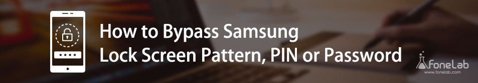 Bypass Samsung Lock Screen Pattern