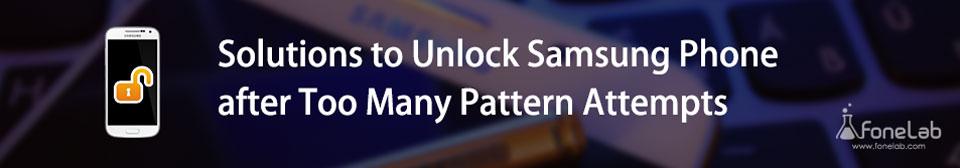 Déverrouiller le téléphone Samsung après trop de tentatives de signatures