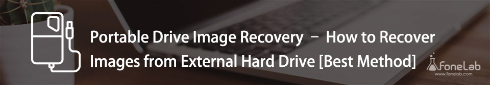 Recover Images from External Drive