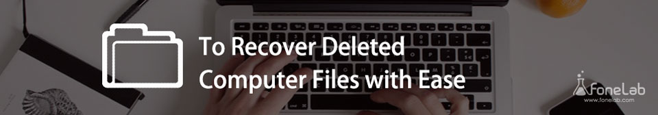 recover deleted computer files
