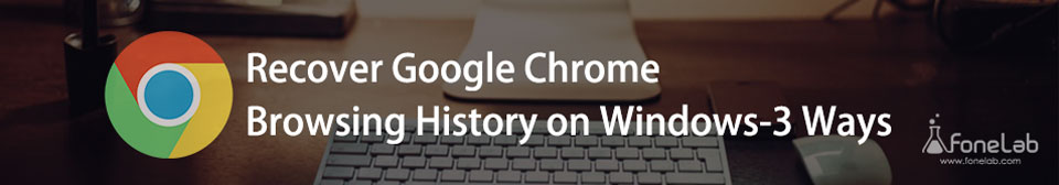Gendan Google Chrome Browser historie