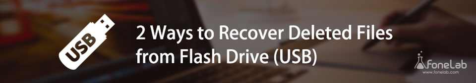 usb drive deleted data recovery