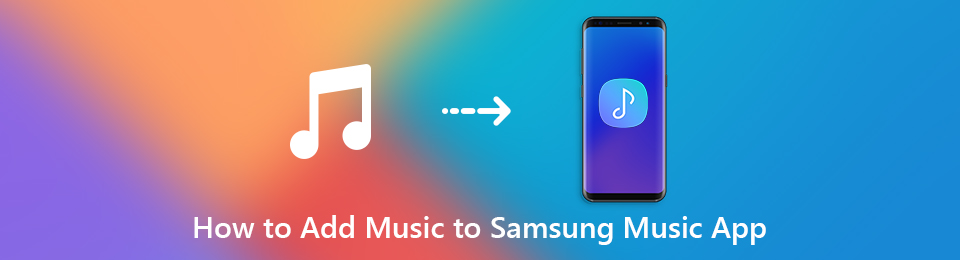 How to Add Music to Samsung Music App from Your Phone or Computer