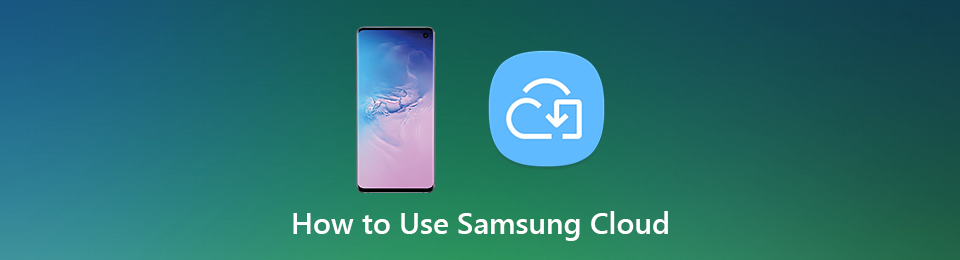 How to Use Samsung Cloud – This Is the Complete Tutorial for Beginners