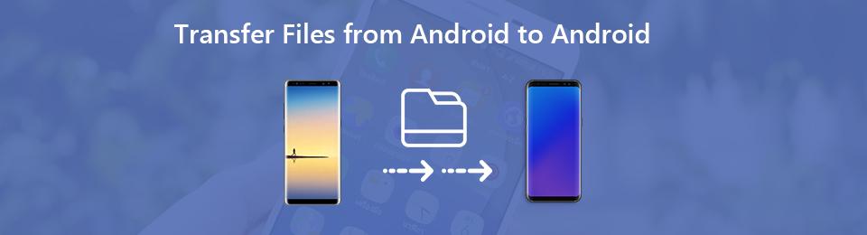 4 fájlok átvitele az Android rendszerről az Androidra [Android File Transfer]