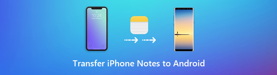 How to Transfer iPhone Notes to Android (Selectively & Completely)