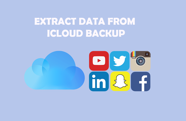 How to Extract Data from iCloud Backup [iOS 12 Supported]