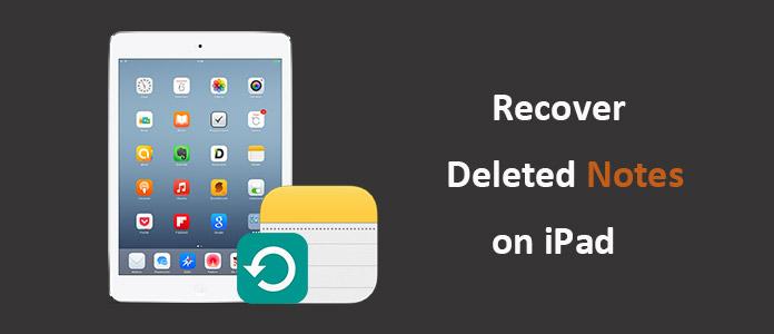 odzyskać usunięte notatki z iPada
