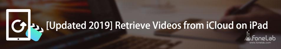 récupérer des vidéos ipad d'icloud