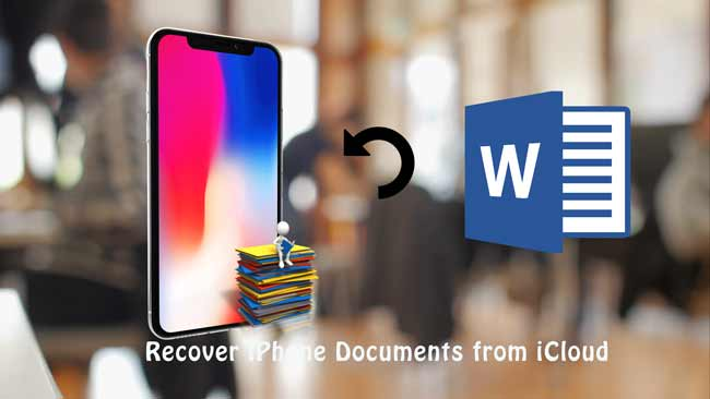 recover iphone documents from icloud