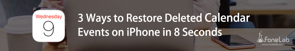Restaurer les événements de calendrier supprimés sur iPhone