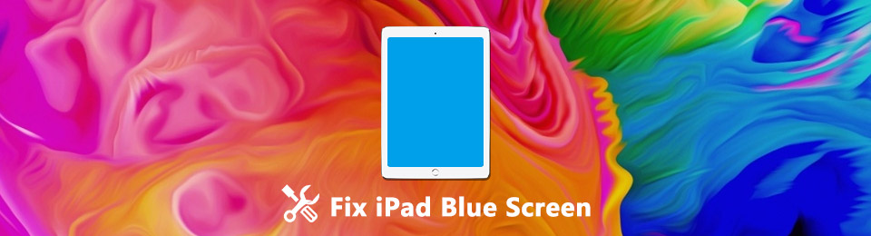What You Can Do When iPad Screen Is Blue and Dead