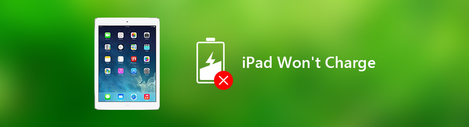 7 Effective Ways to Fix iPad Won't Charge or Charges Slowly