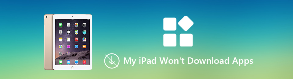 Fix My iPad Won't Download Apps