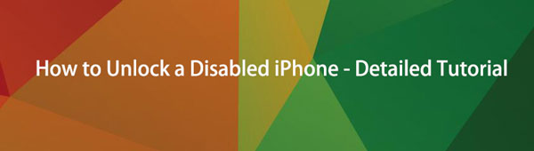 How to Unlock a Disabled iPhone - Detailed Tutorial (3 Ways)