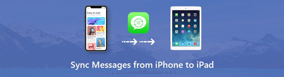 2 Simple Ways to Sync Messages from iPhone to iPad/Mac