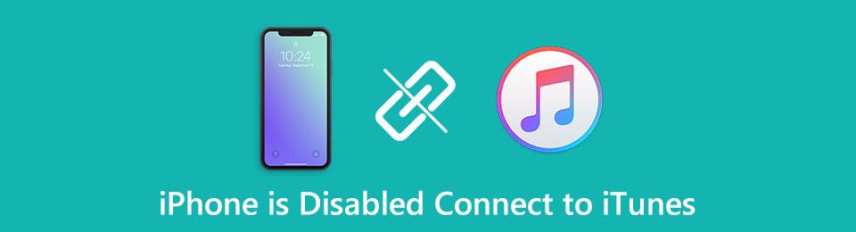 5 Möglichkeiten, das iPhone zu reparieren ist deaktiviert Mit iTunes verbinden (einschließlich iOS 14)