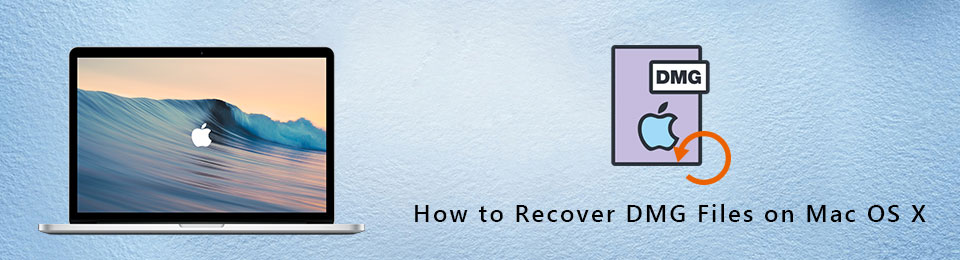 how to recover dmg files on macos x