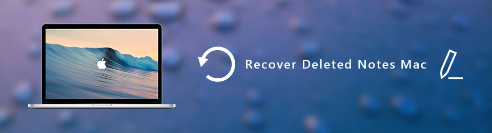 Recover Deleted/Missing Notes on Mac