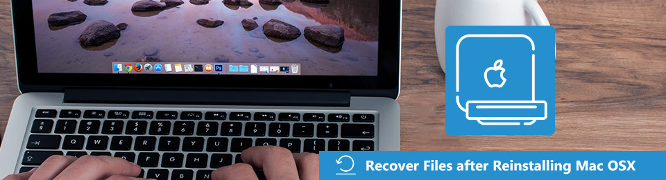 recover files after reinstalling mac osx