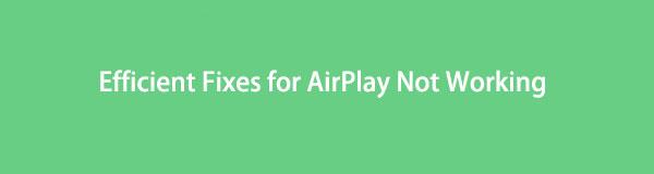 AirPlay-Fehlerbehebung im Jahr 2021 - Behebung, dass AirPlay nicht funktioniert [Gelöst]