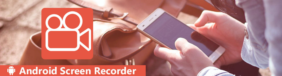 Best Screen Recorder for Android with Audio (Internal and