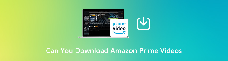 3 Most Efficient Methods to Download Amazon Prime Video for Free You Should Know