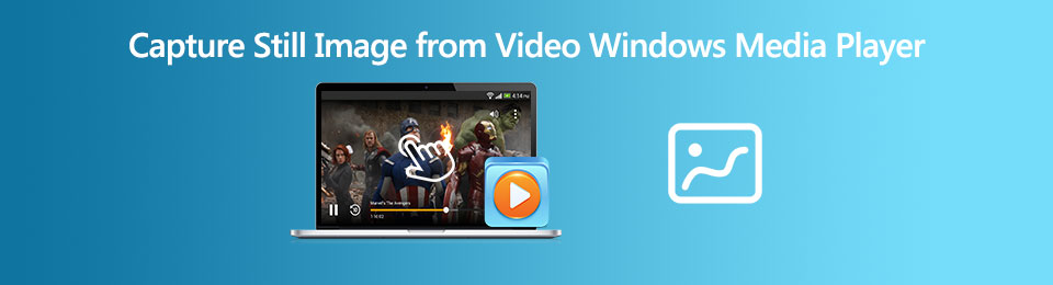 3 Best Methods to Capture Still Images from A Video in Windows Media Player with Ease