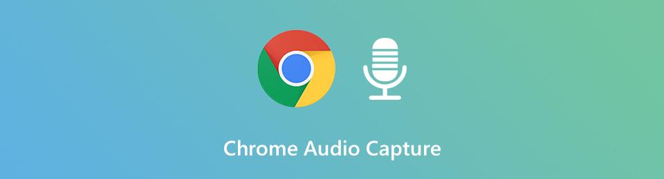 Chrome Audio Capture - 6 meilleurs logiciels pour capturer des fichiers audio et microphone en streaming