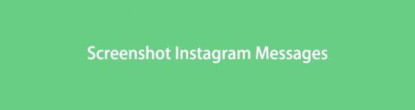 2020 Neueste Lösungen für Screenshot Instagram DM [Bewährt]