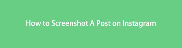 屏幕快照Instagram Post in 2021-Best Solutions