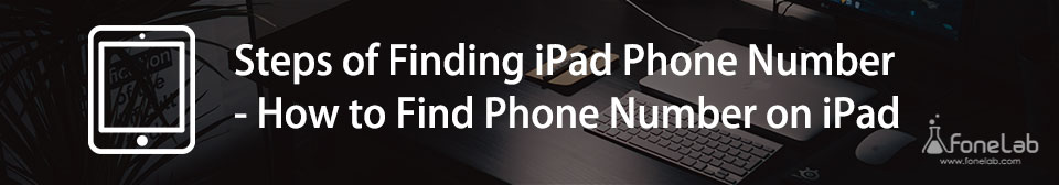 Encuentra el número de teléfono en iPad