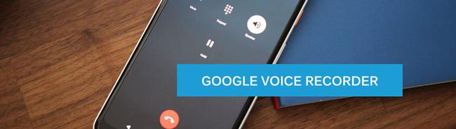 enregistreur vocal google