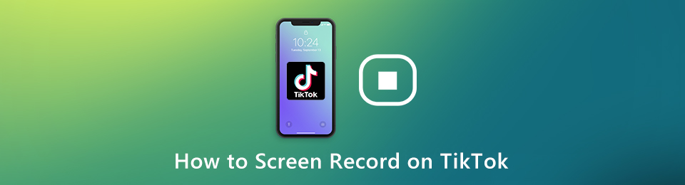 How to Screen Record TikTok on iPhone and Android Step by Step