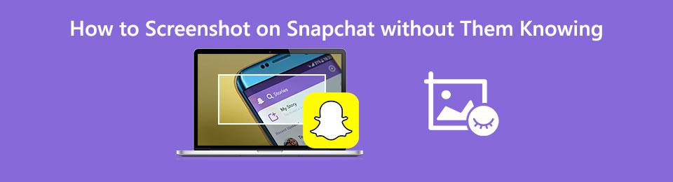如何在不知道的情況下在Snapchat上截圖-您應該知道的7種最佳方法