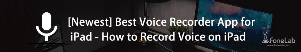 Hogyan lehet hangot rögzíteni az iPad készüléken