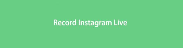 So zeichnen Sie Instagram Live in 5 ultimativen Lösungen auf [2021]