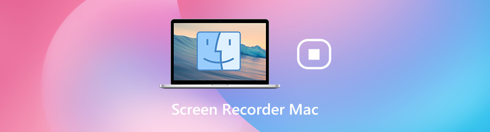 7 Best Mac Screen Recorders to Capture Screen Video with Audio (Free and Paid)