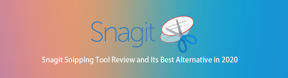 Snagit Snipping Tool Review and Its Best Alternative in 2020