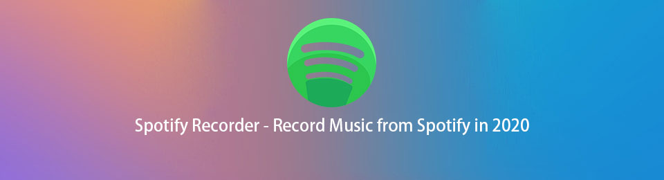 Spotify Recorder - Record Music from Spotify in 2021