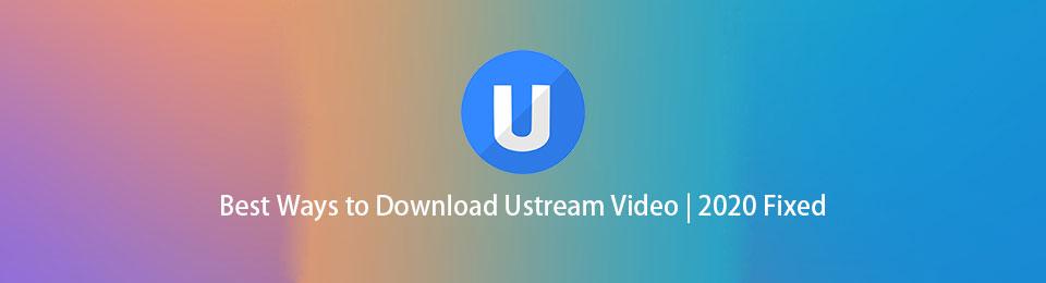 Beste Möglichkeiten zum Herunterladen von Ustream-Videos