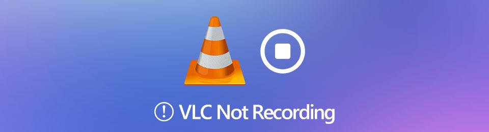 VLC不錄製–讓我們看看如何進行VLC錄製