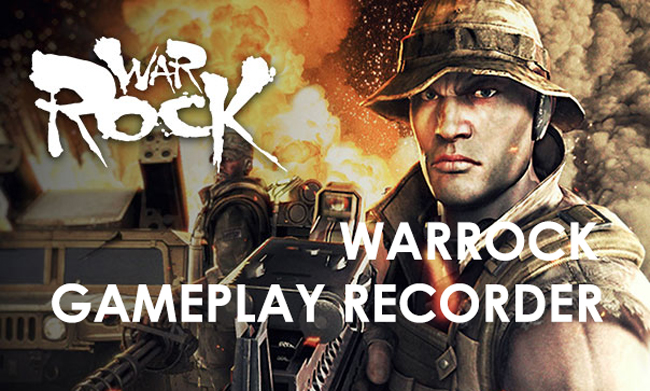 WarRock Gameplay Recorder