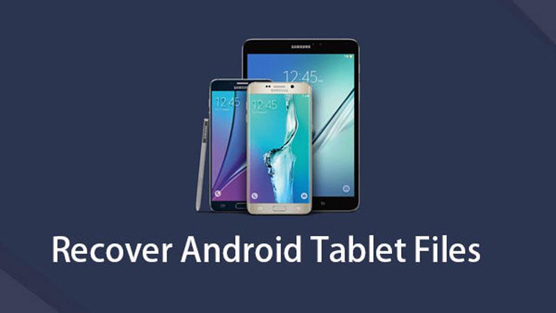 återställa Android tablettfiler