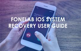 Fonelab iOSシステム回復ユーザーガイド