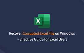 Recover Corrupted Excel File on Windows